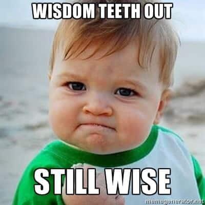success wisdom teeth meme